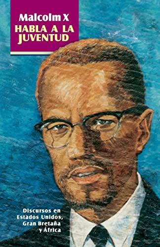 9780873489614: Malcolm X Habla a La Juventud