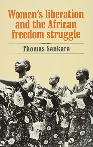 9780873489881: Women's Liberation and the African Freedom Struggle