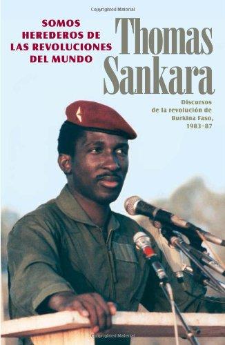 9780873489928: Somos herederos de las revoluciones del mundo. Discursos de la revolución de Burkina Faso, 1983-87 (Spanish Edition)