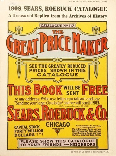 9780873490184: 1908 Sears, Roebuck Catalogue: A Treasured Replica from the Archives of History