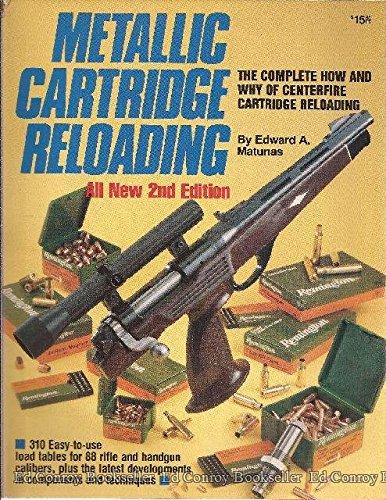 9780873490245: Metallic Cartridge Reloading