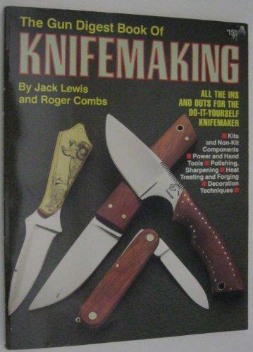 9780873490351: The Gun Digest Book of Knifemaking