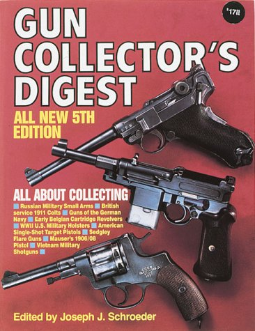 9780873490375: Gun Collector's Digest
