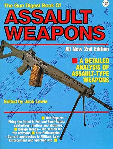 9780873490412: The Gun Digest Book of Assault Weapons