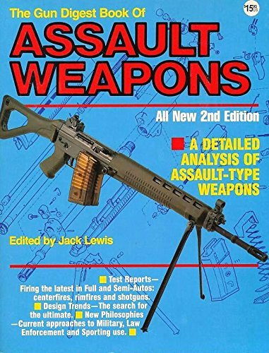 9780873490412: The Gun Digest Book of Assault Weapons