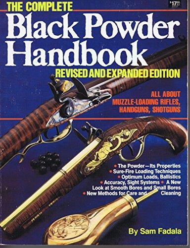 9780873491013: The Complete Black Powder Handbook (Rev ed)