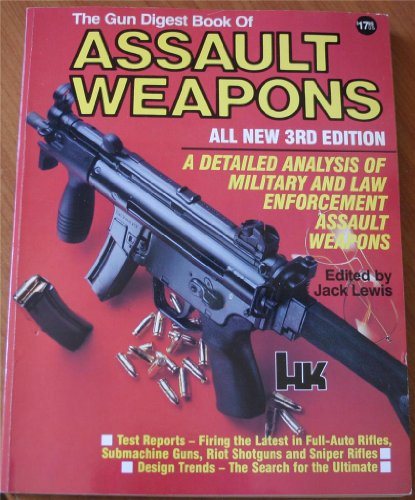 9780873491396: The Gun Digest Book of Assault Weapons