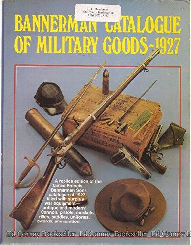 9780873491655: Bannerman Catalogue of Military Goods 1927