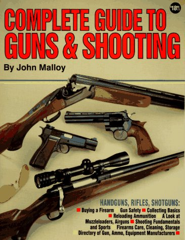9780873491662: Complete Guide to Guns & Shooting