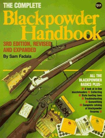 9780873491754: The Complete Black Powder Handbook (3rd Edition)