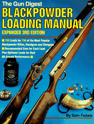 9780873491778: Blackpowder Loading Manual (Gun Digest Blackpowder Loading Manual)