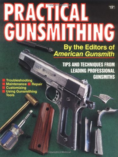 9780873491877: Practical Gunsmithing