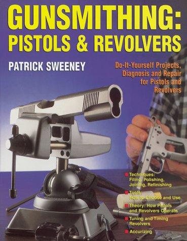 9780873491969: Gunsmithing: Pistols & Revolvers