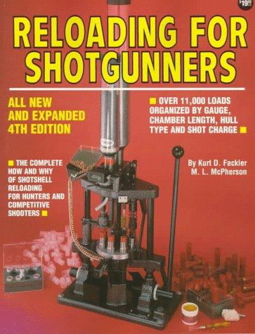 9780873491976: Reloading for Shotgunners