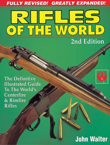 Rifles of the World (9780873492027) by Walter, John