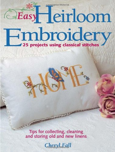 9780873492294: Easy Heirloom Embroidery