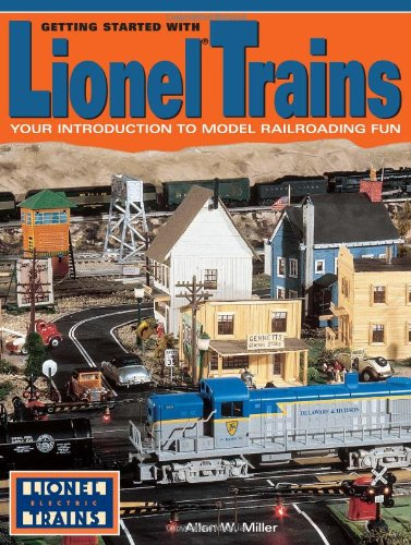 9780873492485: Getting Started With Lionel Trains: Your Introduction to Model Railroading Fun
