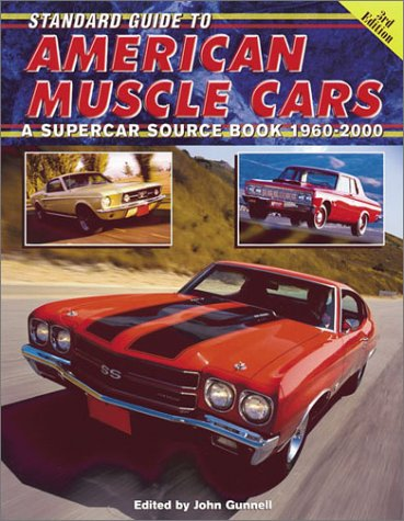 9780873492621: Standard Guide to American Muscle Cars: A Supercar Source Book, 1960-2000