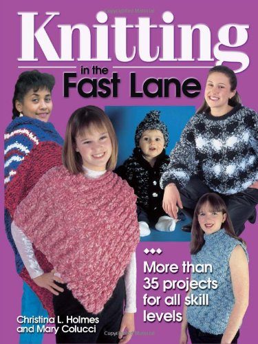 9780873492706: Knitting in the Fast Lane