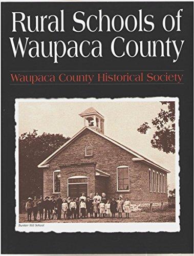 9780873492751: Rural Schools of Waupaca County