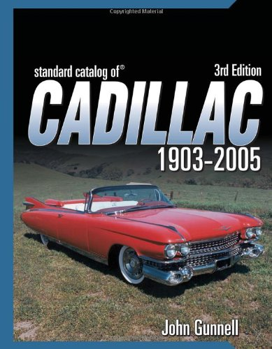 9780873492898: Standard Catalog Of Cadillac 1903-2005, 3RD EDITION