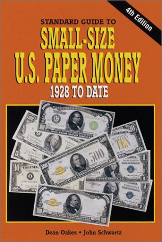 9780873493147: Standard Guide to Small-Size U.S. Paper Money, 1928 to Date