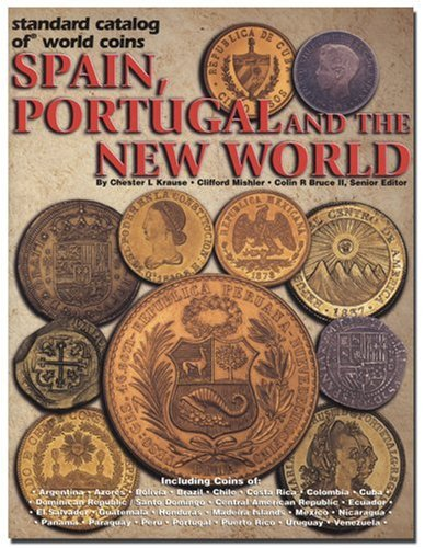 9780873493253: Standard Catalog of World Coins Spain, Portugal and the New World