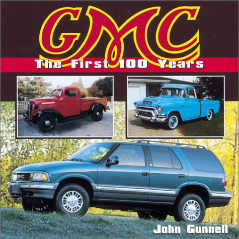 9780873493260: GMC: The First 100 Years