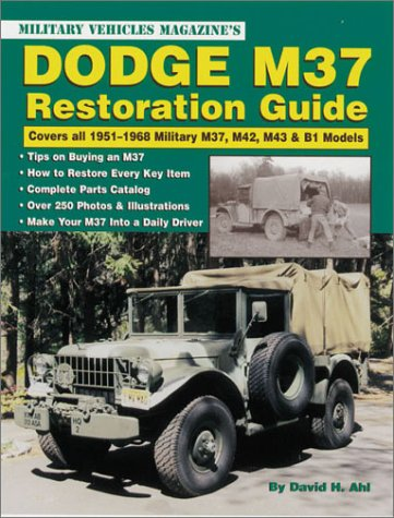 9780873493277: Dodge M37 Restoration Guide: Covers All 1951-1968 Military M37, M42, M43, & B1 Models