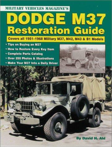 9780873493277: Dodge M37 Restoration Guide: Covers All 1951-1968 Military M37, M42, M43, & B1 Models