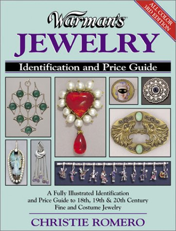 Warman's Jewelry (3rd Edition) 9780873493284 A Field Guide to American Jewelry What many consider to be the finest jewelry price guide, Warman's Jewelry, 2nd Edition, is bigger and