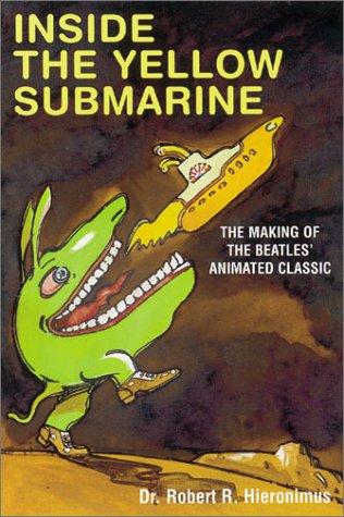 Inside the Yellow Submarine: Hieronimus, Robert R.