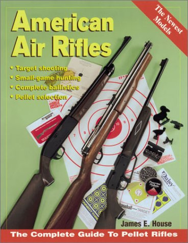 9780873493680: American Air Rifles