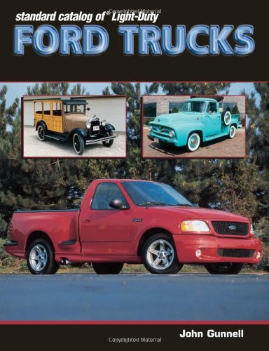9780873494113: Standard Catalog of Light-Duty Ford Trucks 1905-2002