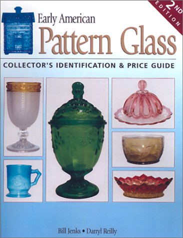 9780873494380: Early American Pattern Glass: Collector's Identification & Price Guide
