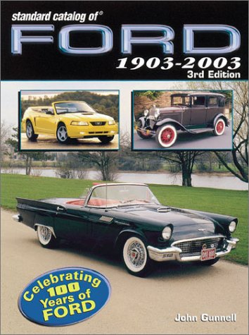 9780873494526: Standard Catalog of Ford 1903-2003