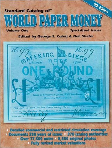 9780873494663: Standard Catalog of World Paper Money: Specialized Issues v. 1 (Standard Catalog of World Paper Money Vol 1: Specialized Issues)