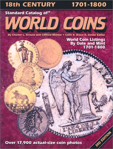 9780873494694: Standard Catalog of World Coins: Eighteenth Century 1701-1800