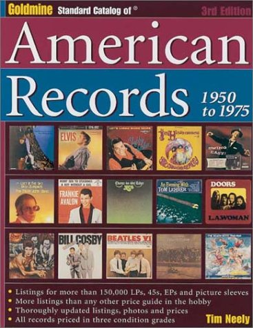 9780873494717: Goldmine Standard Catalog of American Records, 1950-1975 (3rd Edition)