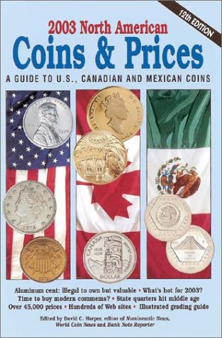 2003 North American Coins & Prices: A Guide to U.S., Canadian and Mexican Coins (North American...