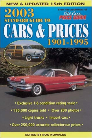 2003 Standard Guide to Cars & Prices: 1901-1995 (15th Edition)