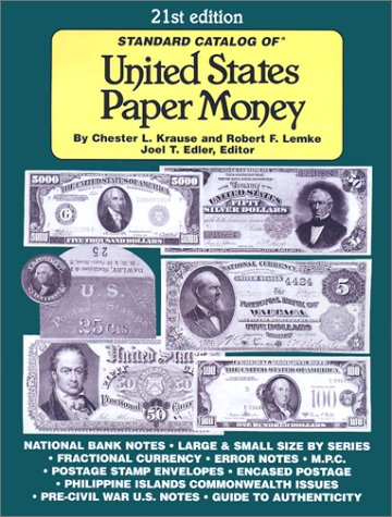 9780873494908: Standard Catalog of United States Paper Money (21st Edition)