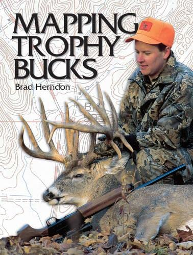 9780873495035: Mapping Trophy Bucks