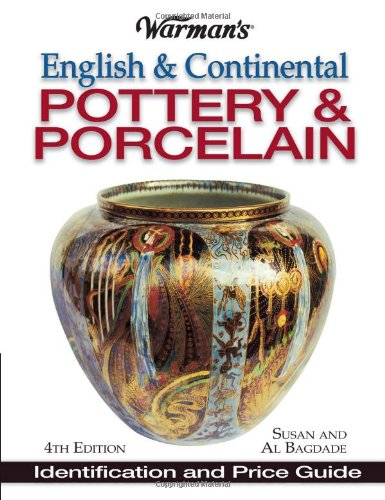 9780873495059: Warman's English & Continental Pottery & Porcelain: Identification & Price Guide
