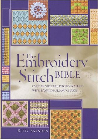 The Embroidery Stitch Bible: Betty Barnden