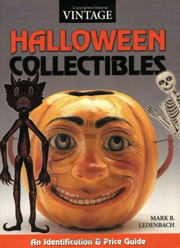9780873495622: Vintage Halloween Collectibles: An Identification & Value Guide