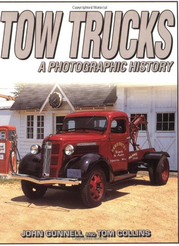 9780873495820: Tow Trucks: A Photographic History