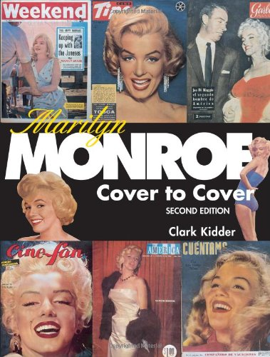 Marilyn Monroe: Cover to Cover: Clark Kidder