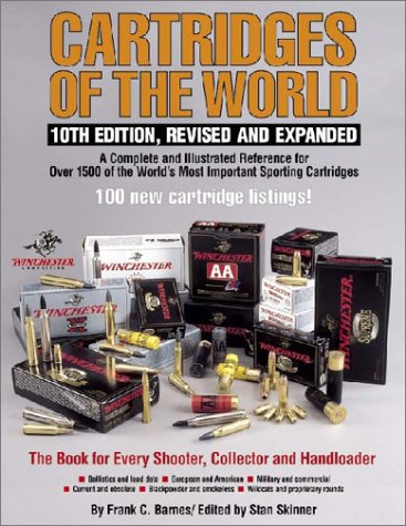 9780873496056: Cartridges of the World: 10th Edition, Revised and Expanded