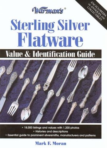 9780873496087: Warman's Sterling Silver Flatware: Value and Identification Guide (Warman's Sterling Silver Flatware: Value & Identification Guide)